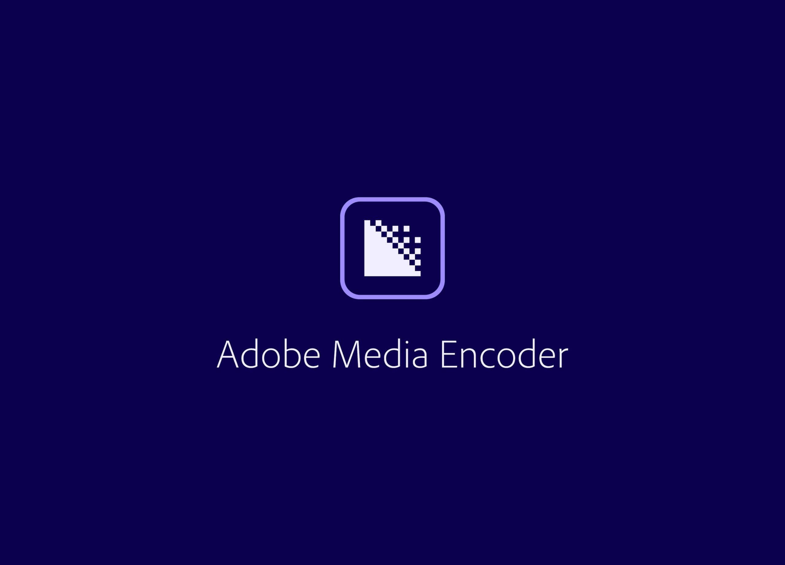Adobe Media Encoder 2020 SP插图